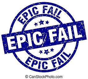 epic fail blue round grunge stamp