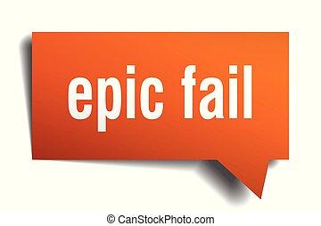 epic fail orange 3d speech bubble - epic fail orange 3d...