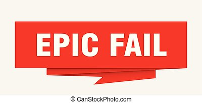 epic fail sign. epic fail paper origami speech bubble. epic...