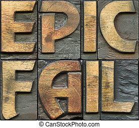 epic fail wooden letterpress