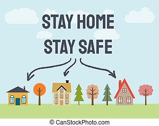 Epidemic stay home - Stay home, stay safe. Epidemic message ...
