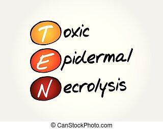 epidermal, necrolysis, dix, acronyme, -, toxique