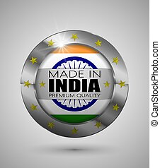 EPS10 Vector illustration. Realistic button. Made in India, Premium Quality. Perfect for any use.
