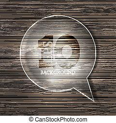 eps10, vetro, legno, fondo., vettore, bolla discorso