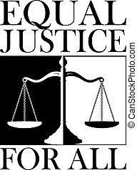 Equal Justice For All is an illustration of a design...
