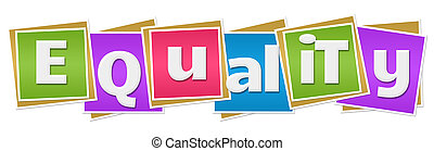 Equality text written over vibrant colorful background.