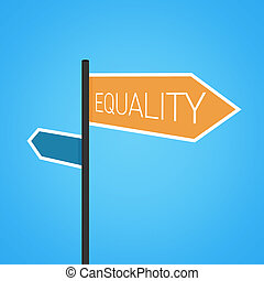 Equality nearby, orange road sign