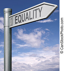 equality road sign indicating way to equal rights and equal opportunities no discrimination but solidarity black and white able and disable man and women, arrow with clipping path