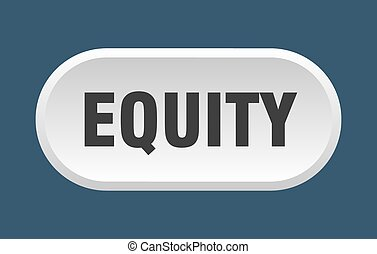 equity button. rounded sign on white background - equity ...