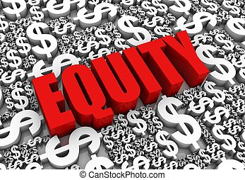 """""""EQUITY"""" 3D text surrounded by dollar currency symbols. Part of a series."""