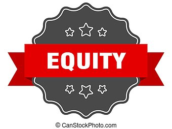 equity label. equity isolated seal. sticker. sign - equity ...
