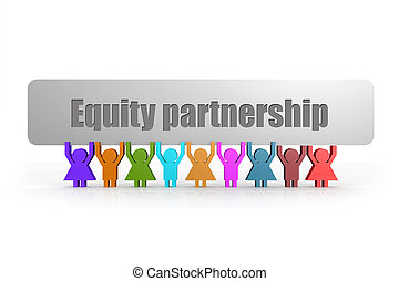 Equity partnership word on a banner hold by group of puppets