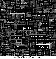 EQUITY. Seamless pattern. Word cloud illustration.