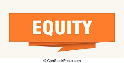 equity sign. equity paper origami speech bubble. equity tag...