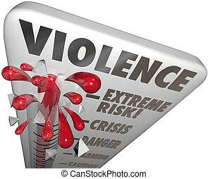 erőszak, kockáztat, felbecsül, egyszintű, extrém, veszély, figyelmeztetés, figyelmeztet