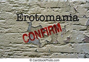erotomania, 確証しなさい