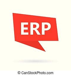 ERP (Enterprise Resource Planning) on a speach bubble