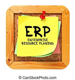 ERP. Yellow Sticker on Bulletin.