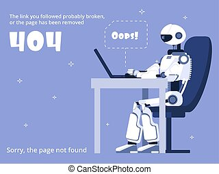 Error 404. Not found web site page with robot and warning message. Vector template