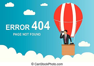 error 404 page and Businessman with binoculars in a hot air balloon