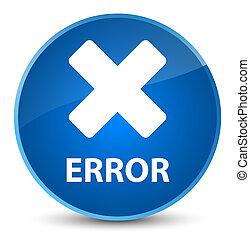 Error (cancel icon) elegant blue round button