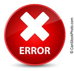 Error (cancel icon) elegant red round button