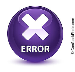 Error (cancel icon) glassy purple round button