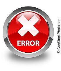 Error (cancel icon) glossy red round button