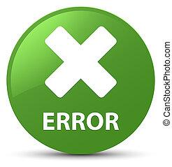 Error (cancel icon) soft green round button