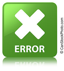 Error (cancel icon) soft green square button