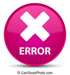 Error (cancel icon) special pink round button