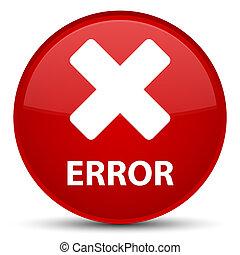 Error (cancel icon) special red round button