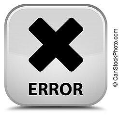 Error (cancel icon) special white square button