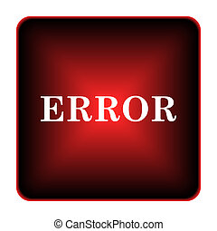 error icon. Internet button on white background.