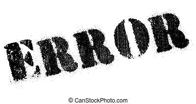 Error rubber stamp