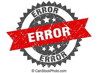 error stamp. grunge round sign with ribbon