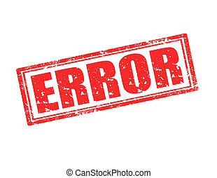 Error-stamp - Grunge rubber stamp with word Error...