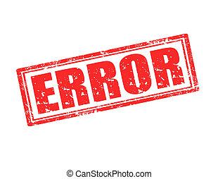 Error-stamp - Grunge rubber stamp with word Error...