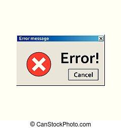 Error warning message. User Interface window. Virus alert illustration.