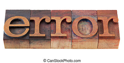 error word in vintage wooden letterpress printing blocks, stained by color inks, isolated on white