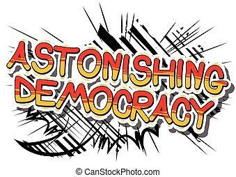 erstaunlich, demokratie, -, komisches buch, stil, phrase.