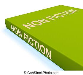 erzieherisch, text, nichts, fiktion, buch, tatsachen, oder, shows