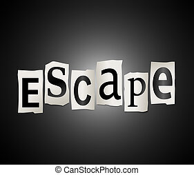 Illustration depicting cutout printed letters arranged to form the word escape.