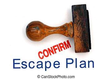 Escape plan confirm