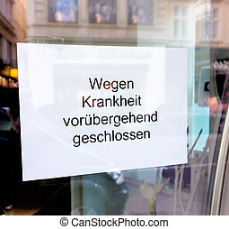 eschäft closed due to illness