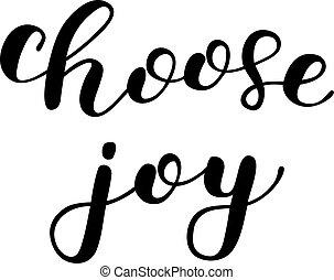 escolher, joy., escova, lettering.
