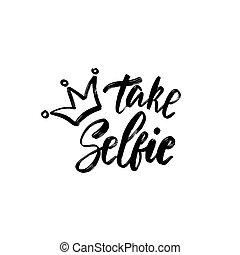 escova, manuscrito, text., conceitual, selfie., poster., lettering, mão, palavra, tipografia, manuscrito, design.
