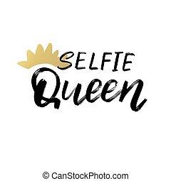 escova, manuscrito, text., conceitual, selfie, poster., mão, lettering, palavra, queen., tipografia, manuscrito, design.