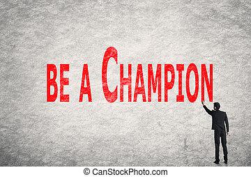 escreva, ser, campeão, palavras, parede