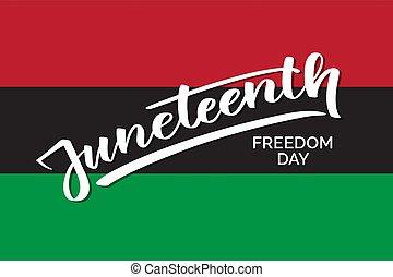 escriba mano, texto, libertad, día, juneteenth